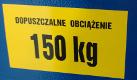 Dopuszczalne obciążenie 150kg